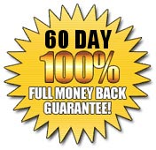 60 Day 100% Full Money Back Guarantee